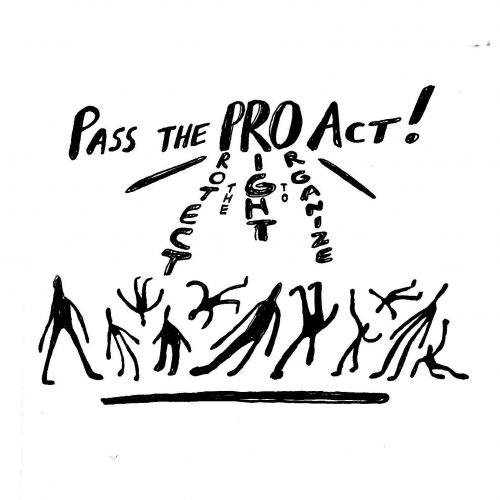 Pass the pro act! With PRO act graphically spelled out to Protect the Right to Organize, above a group of people